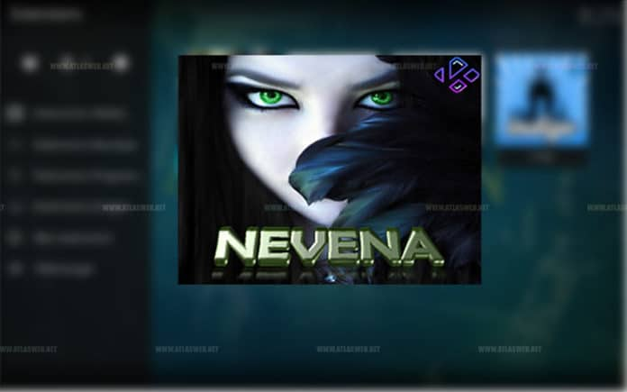 Installer l'extension Nevena sur kodi.