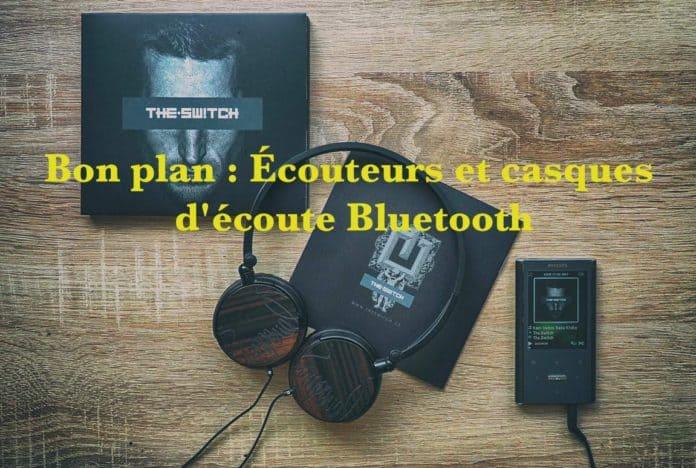 Bon plan : Écouteurs et casques d'écoute Bluetooth